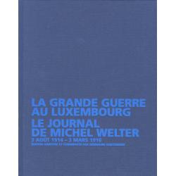 La grande guerre au Luxembourg
