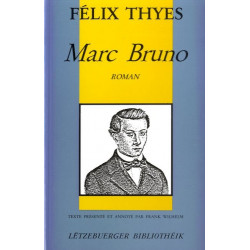 THYES, Félix: Marc Bruno...