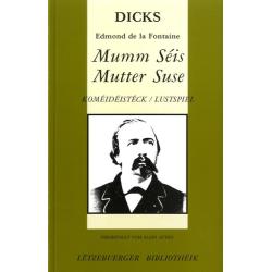 DICKS: Mumm Séis - Mutter...