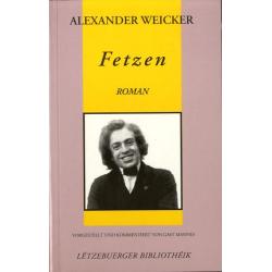 WEICKER, Alexander: Fetzen...