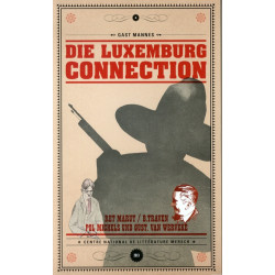 Die Luxemburg Connection