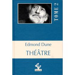 DUNE, Edmond: Théâtre