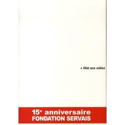 Fondation Servais: 15e...