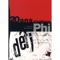 20 ans d'éditions Phi, un défi